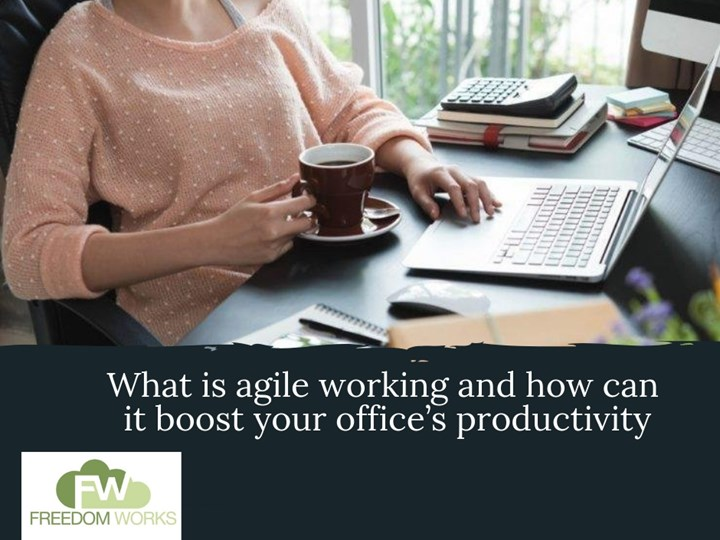 What is agile working and how can it boost your office's productivity
