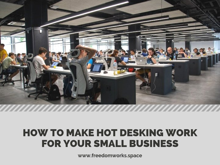 How to Make Hot Desking Work for Your Small Business