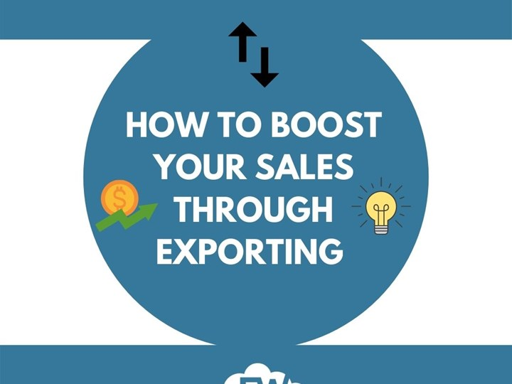 Boost Your Sales Through Exporting - Webinar Recording